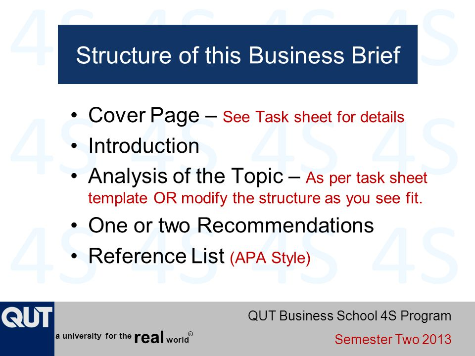 QUT Business School 4S Program Semester Two 2013 world real a university for the R Structure of this Business Brief Cover Page – See Task sheet for de