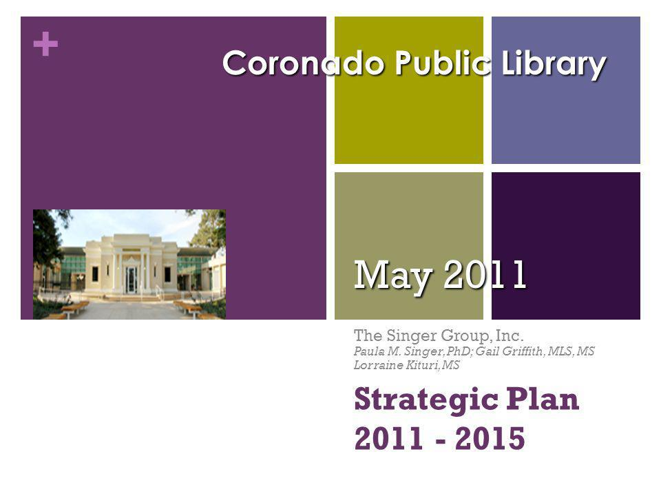 + Strategic Plan 2011 - 2015 May 2011 The Singer Group, Inc.