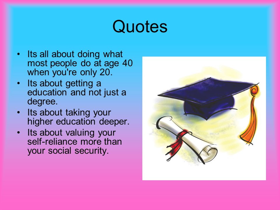 Quotes Its all about doing what most people do at age 40 when you re only 20.