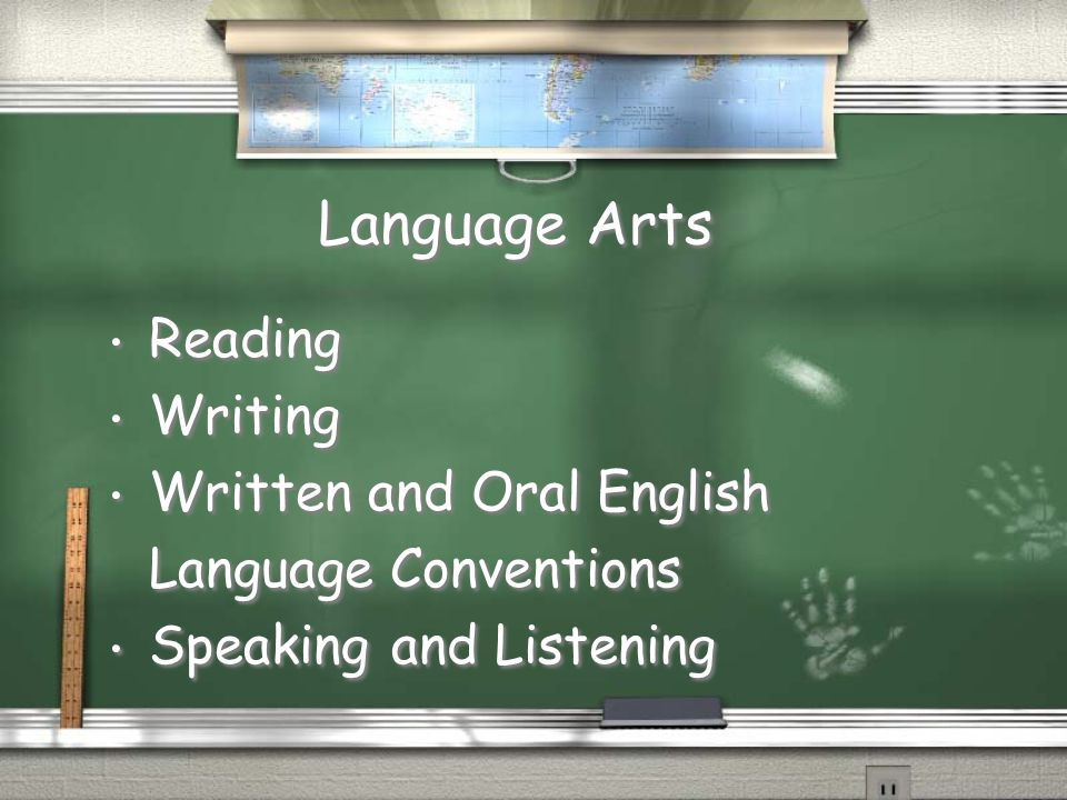 Language Arts Reading Writing Written and Oral English Language Conventions Speaking and Listening Reading Writing Written and Oral English Language C
