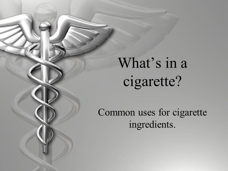 What's in a cigarette Common uses for cigarette ingredients.