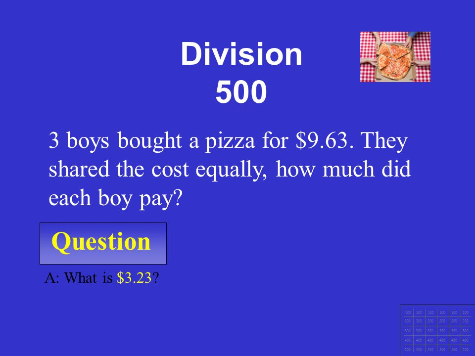 Question 100 200 300 400 500 A: What is 66 The quotient of 264 ÷ 4. Division 400