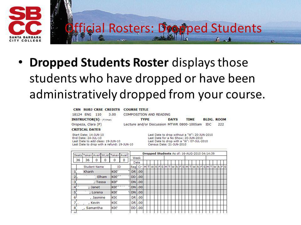 Registration Status Codes RW – Registered on the web RE – Registered in Admissions & Records DD – Dropped prior to the start of the course DN – Dropped for non-payment of fees DP – Dropped for failure to meet a prerequisite DR – Dropped with eligibility for a refund and w/o a W DX – Dropped from a canceled class NS – Dropped by faculty as a No-Show MW – Military Withdrawal WC – Withdrawn after census (drop with a W notation)
