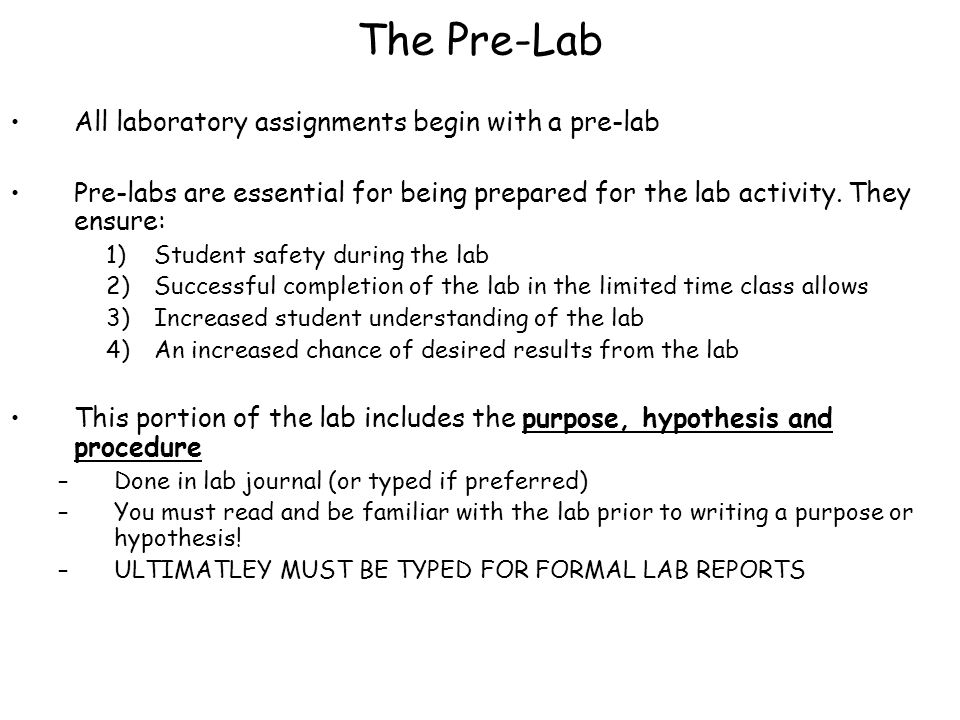 Procedure You must read the lab before writing the purpose and hypothesis, therefore the procedure is a good place to start.