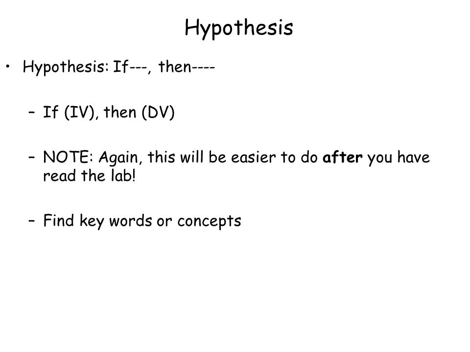 Hypothesis Example You are working with sand and yeast.