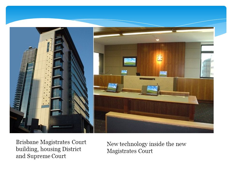 Brisbane Magistrates Court building, housing District and Supreme Court New technology inside the new Magistrates Court