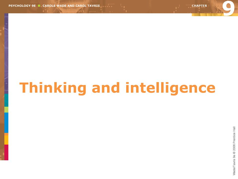 Thinking and intelligence 9