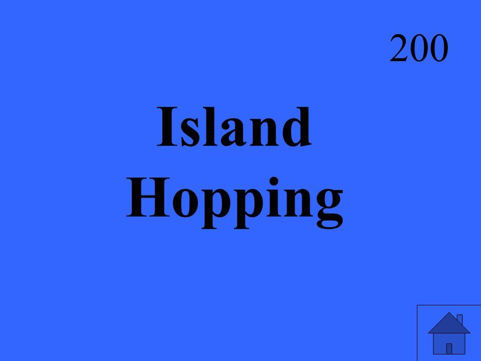 Island Hopping 200