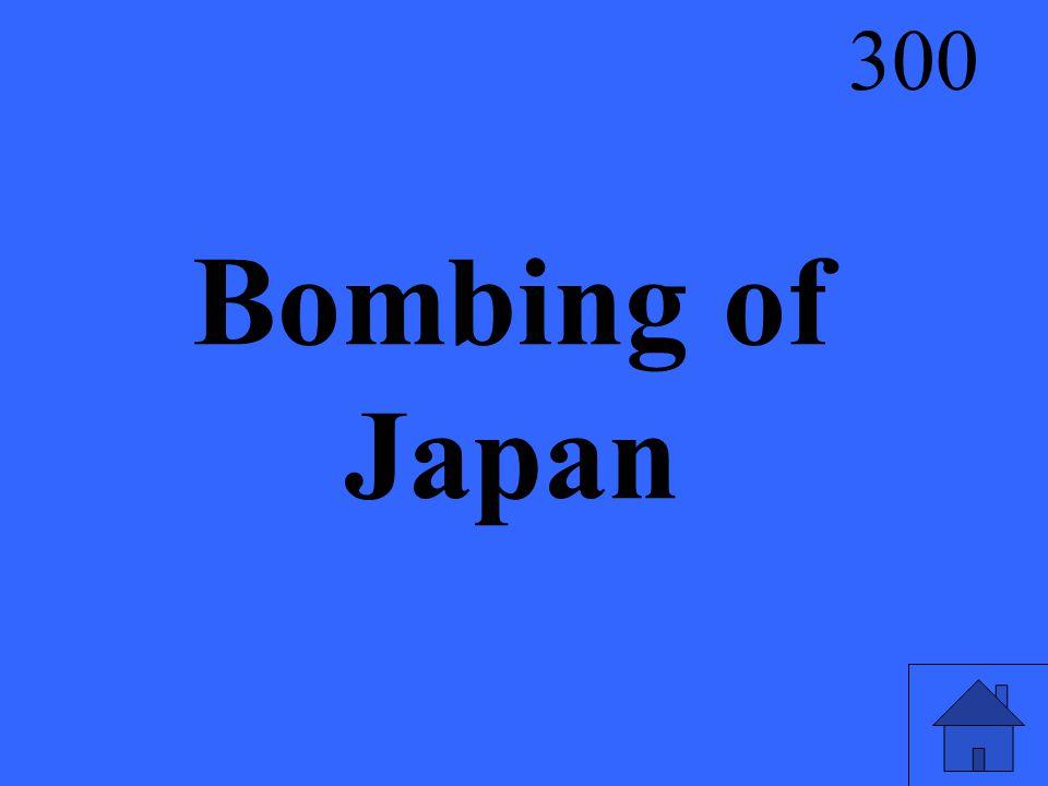 Bombing of Japan 300