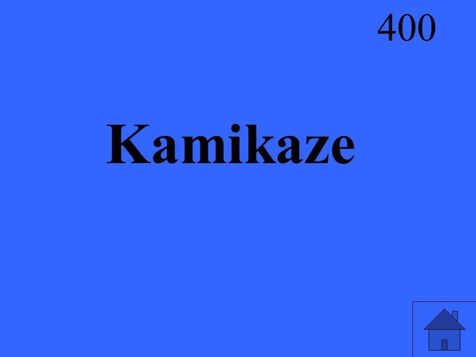 Kamikaze 400