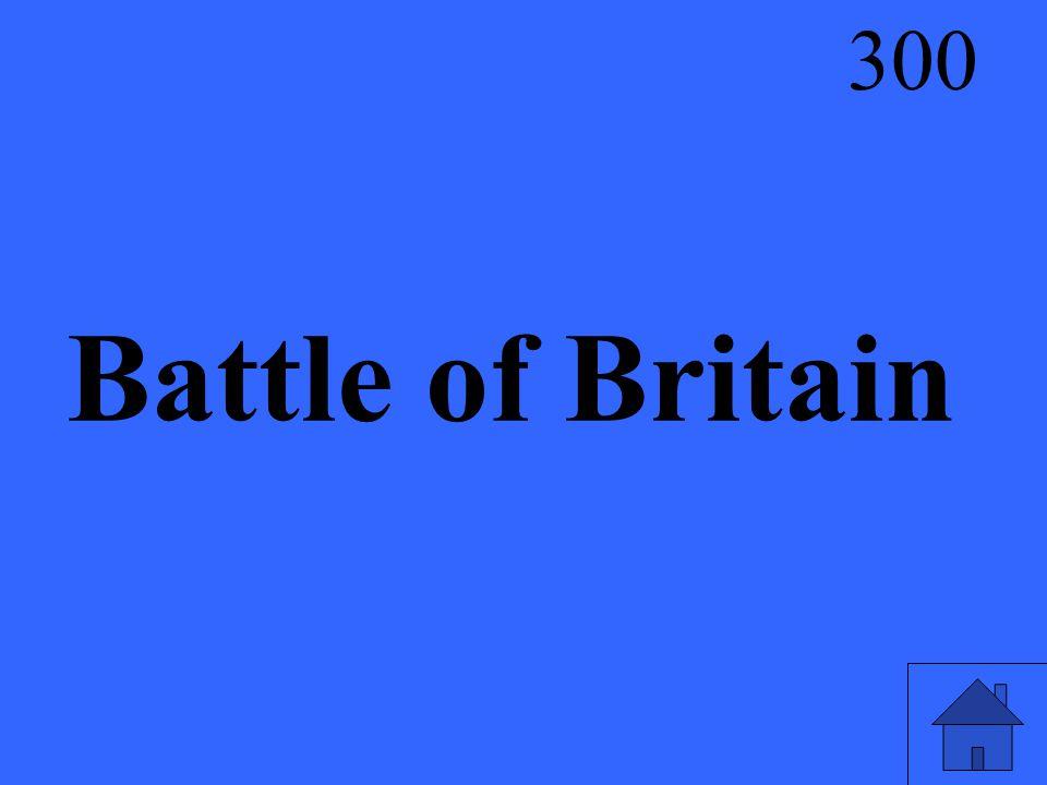 Battle of Britain 300