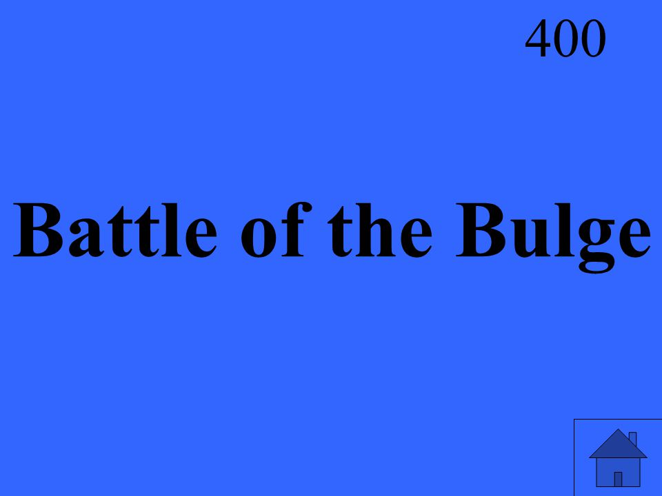 Battle of the Bulge 400
