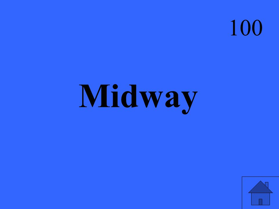 Midway 100