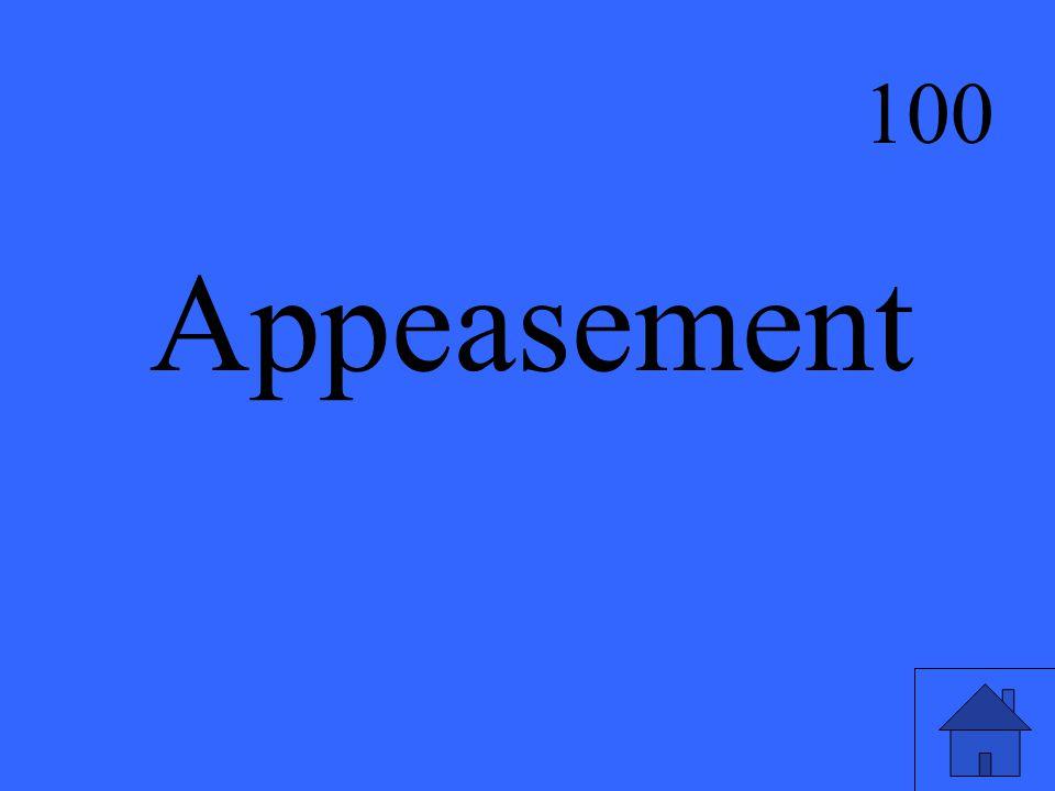 Appeasement 100