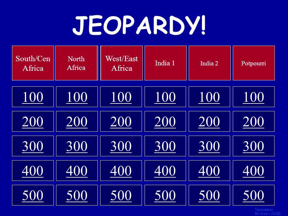 Template by Bill Arcuri, WCSD JEOPARDY! 100 200 300 400 500 Category 1 2 3 4 5 6