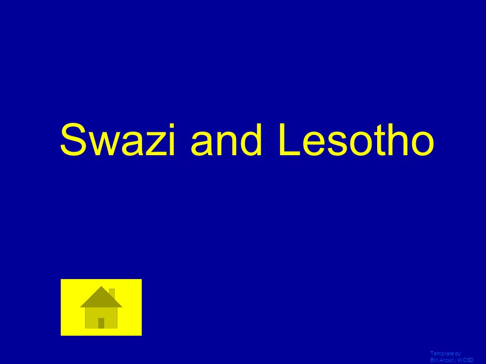 Template by Bill Arcuri, WCSD Swazi and Lesotho
