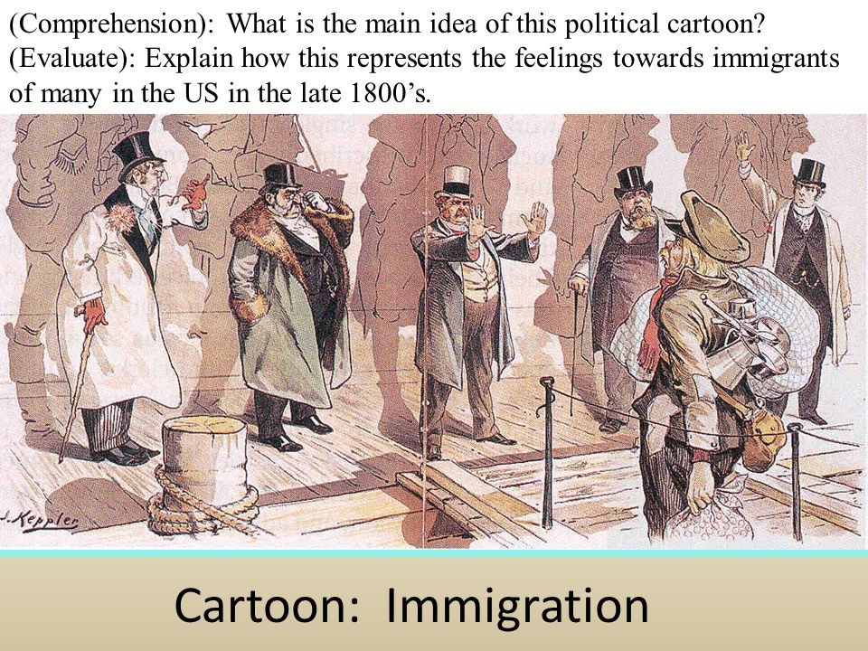 Cartoon: Immigration (Comprehension): What is the main idea of this political cartoon.