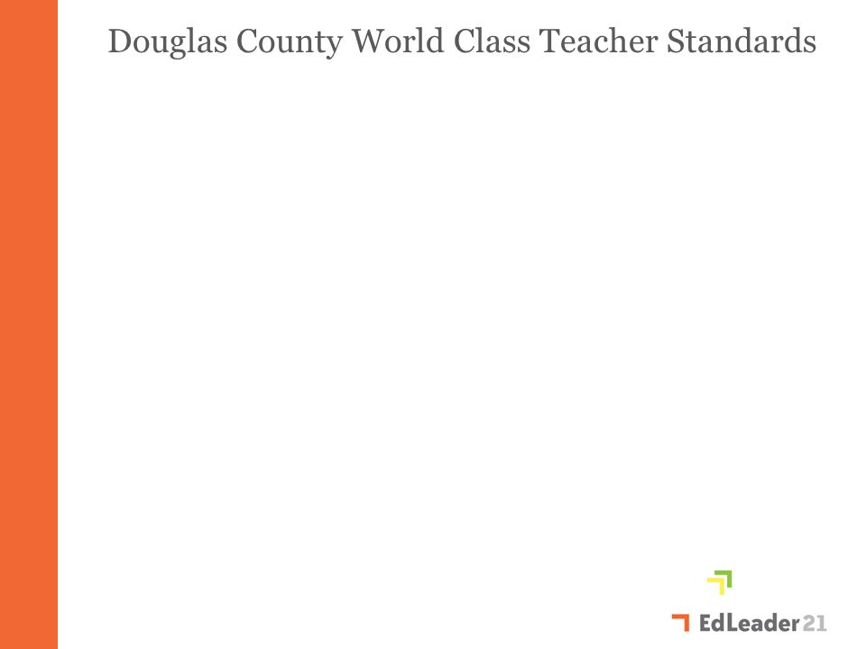 Douglas County World Class Teacher Standards