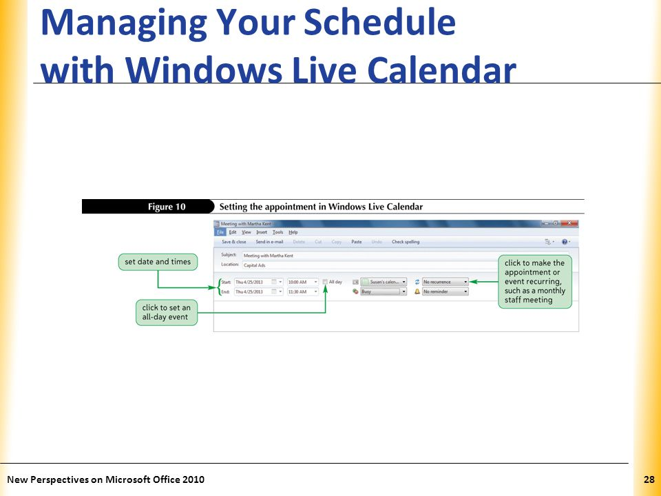 XP Managing Your Schedule with Windows Live Calendar New Perspectives on Microsoft Office 201028
