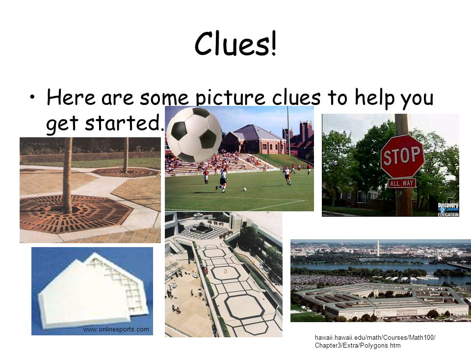 Clues. Here are some picture clues to help you get started.