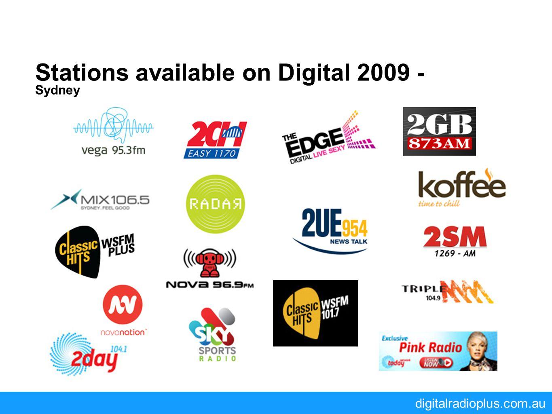 digitalradioplus.com.au Stations available on Digital 2009 - Sydney
