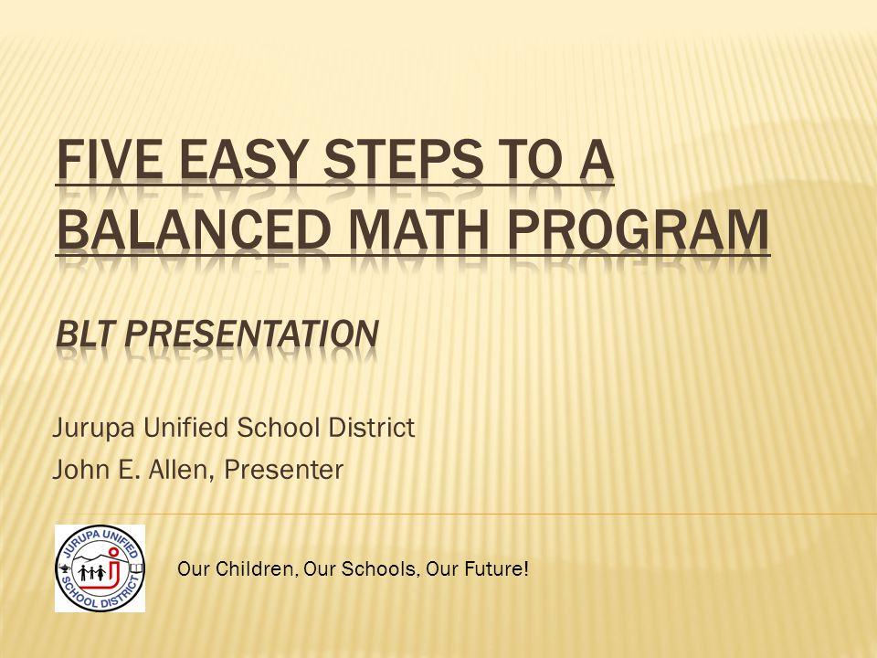 Jurupa Unified School District John E. Allen, Presenter Our Children, Our Schools, Our Future!