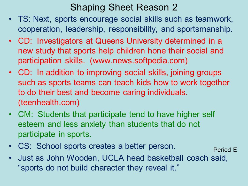 Shaping Sheet Reason 3 TS: Lastly, Participation in after-school sports keeps students supervised.