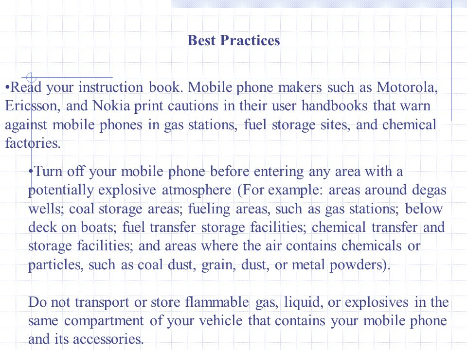 Best Practices Read your instruction book.