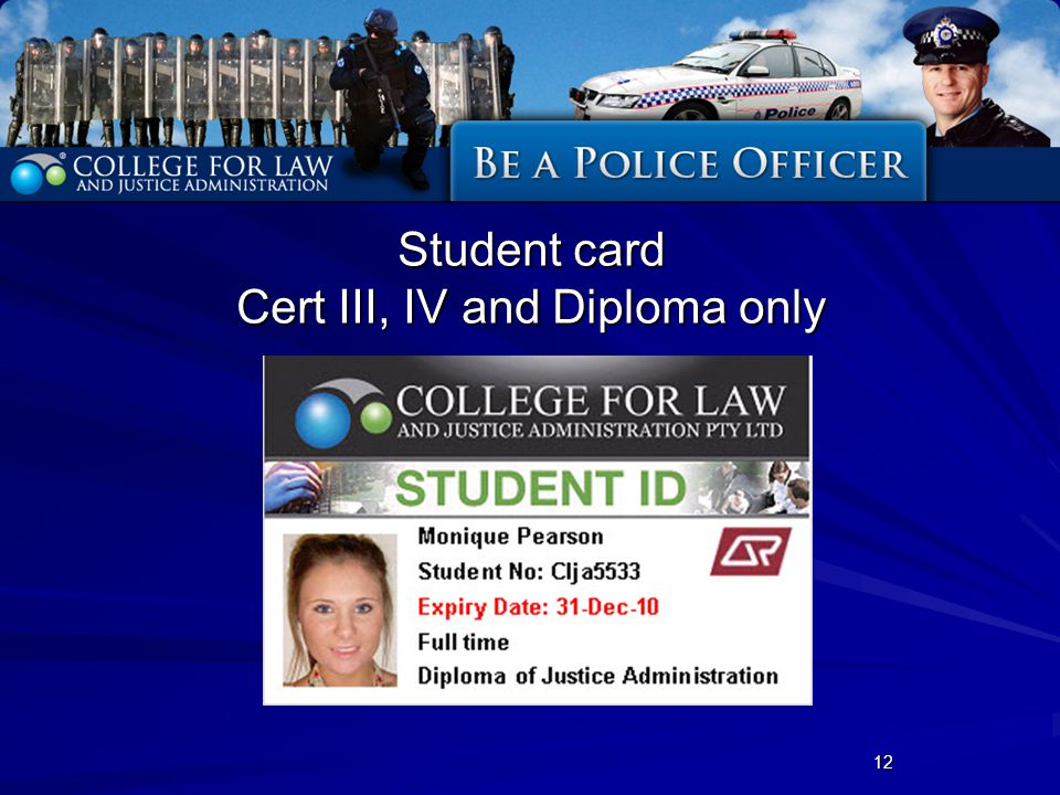 Student card Cert III, IV and Diploma only 12