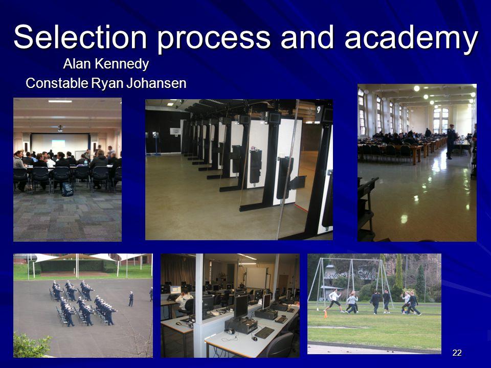 Selection process and academy Alan Kennedy Constable Ryan Johansen 22