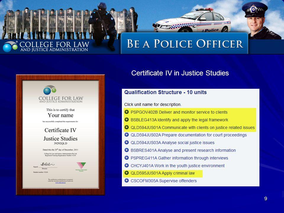 9 Certificate IV in Justice Studies