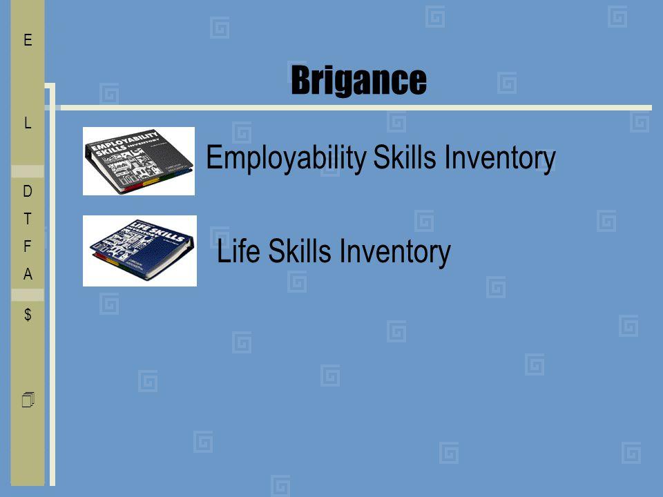 Brigance Employability Skills Inventory Life Skills Inventory I E C O L V D T F A $ Free    