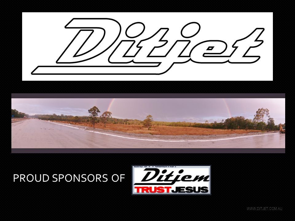 WWW.DITJET.COM.AU PROUD SPONSORS OF