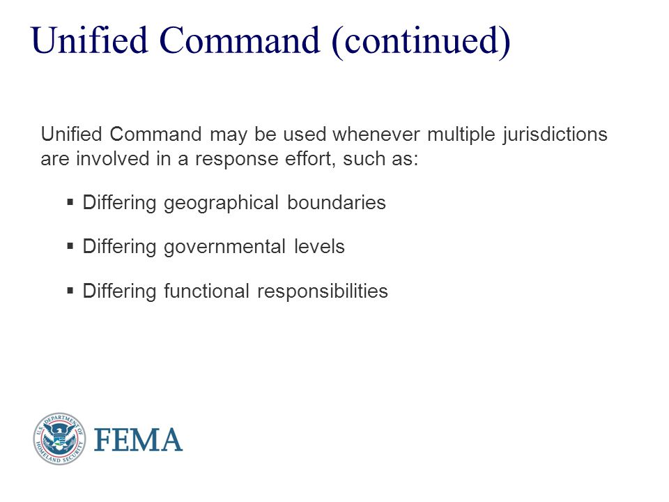 Presenter's Name June 17, 2003 Unified Command (continued) Unified Command may be used whenever multiple jurisdictions are involved in a response effo