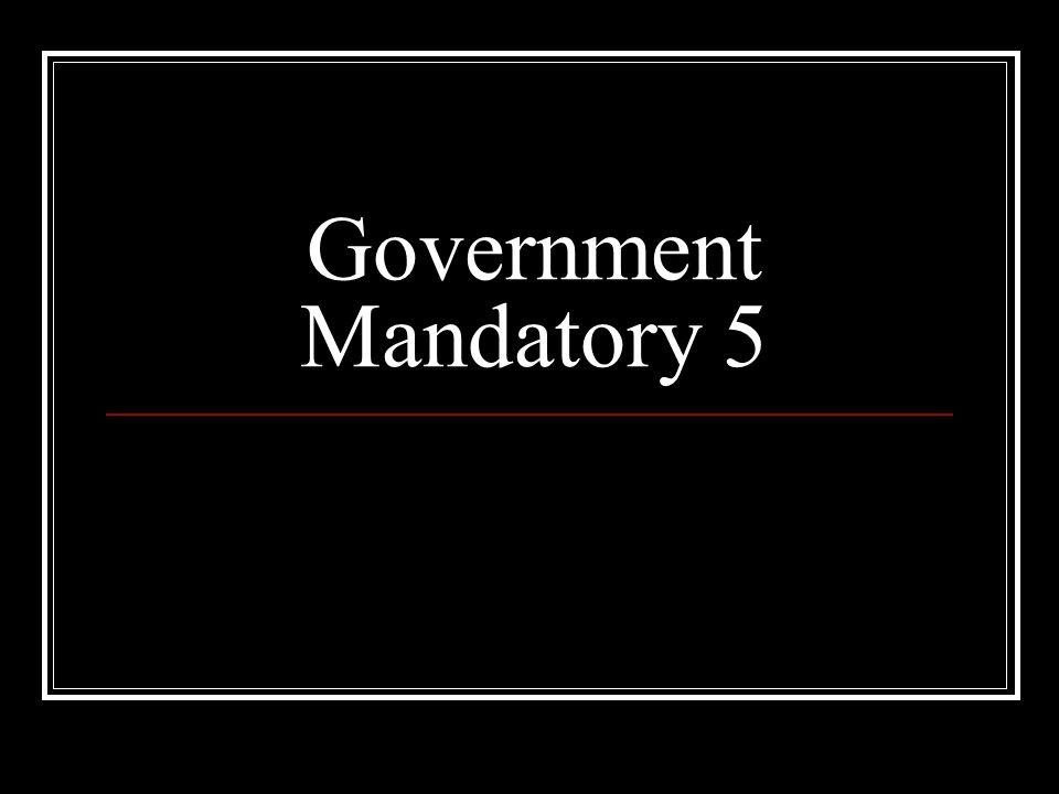 Government Mandatory 5