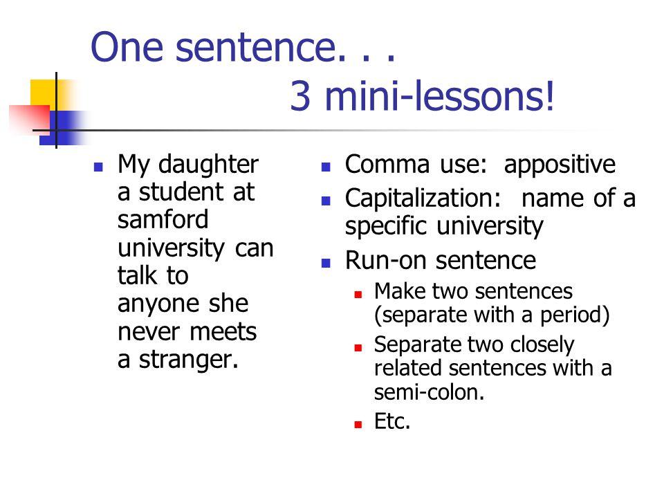 One sentence... 3 mini-lessons.