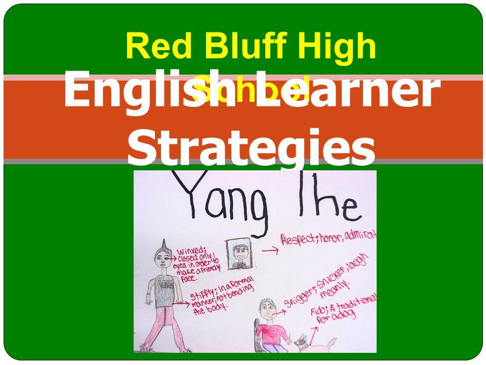 Red Bluff High School English Learner Strategies