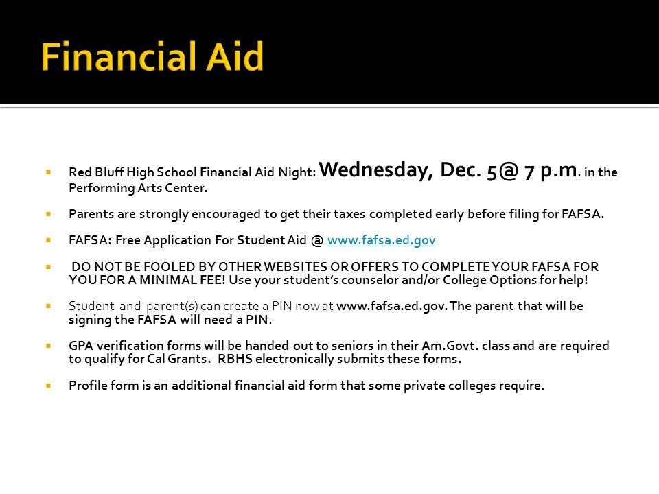  Red Bluff High School Financial Aid Night: Wednesday, Dec.