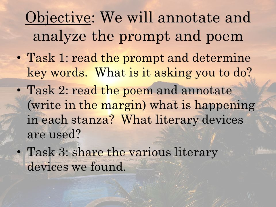 E xplain Evidence Tips and Sentence Starters Topic Sentence: The personification of the villas creates a peaceful setting.