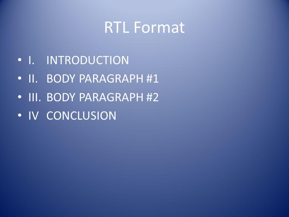 Body Paragraphs I-II Topic Sentences Each of your body paragraphs must begin with a: topic sentence.