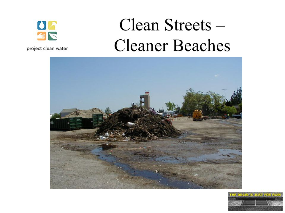 Clean Streets – Cleaner Beaches