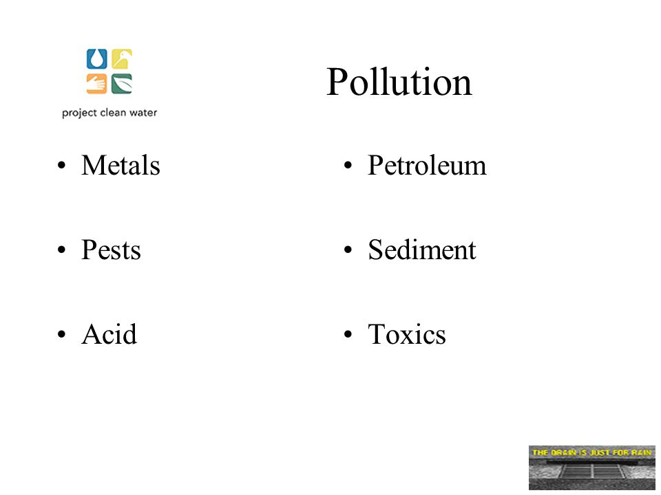 Pollution Metals Pests Acid Petroleum Sediment Toxics