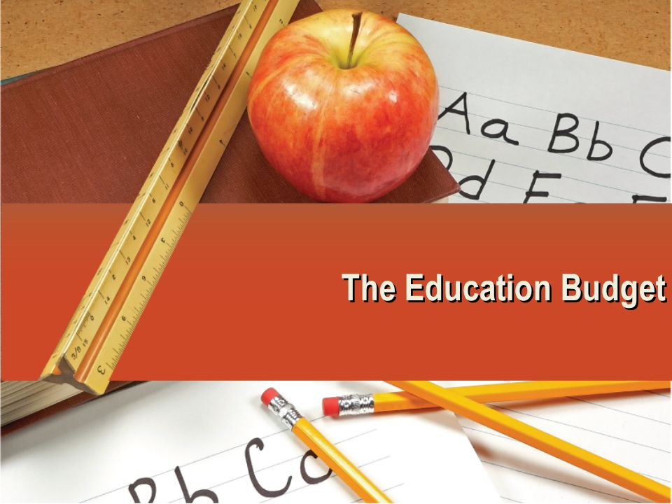 The Education Budget