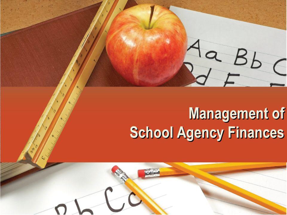 Management of School Agency Finances