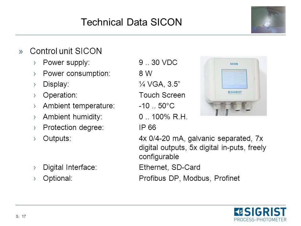 S. 16 Technical Data TurBiScat  Sensor TurBiScat: ›Measuring principle:90°/25° Scattered light ›Wavelength turbidity:LED 650nm (acc. to MEBAK) ›Wavel