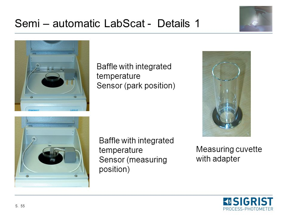 S. 54 Semi – automatic LabScat  modified LabScat with a special measuring cuvette, a temperature display and a PC-Software for the control of the sys