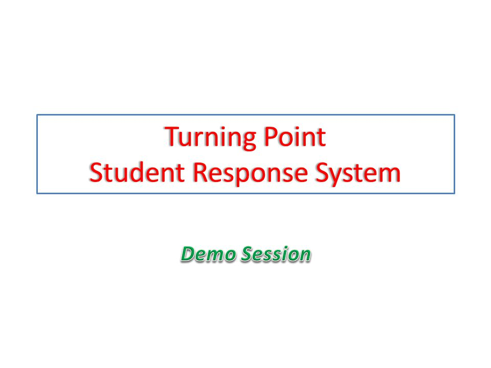 Turning Point Student Response System