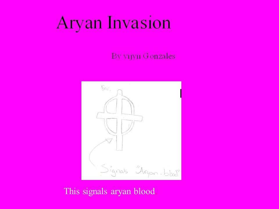 This signals aryan blood.