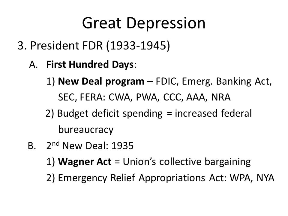 Great Depression 3.President FDR (1933-1945) A.