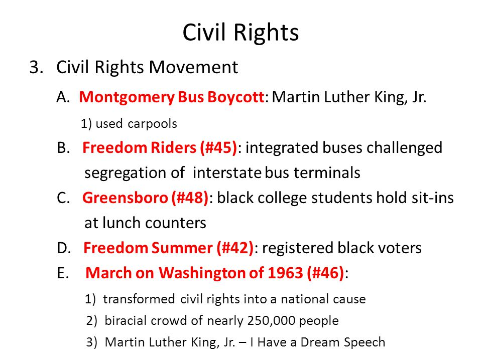 Civil Rights 3.Civil Rights Movement A.Montgomery Bus Boycott: Martin Luther King, Jr.